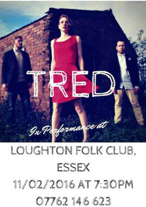 Tred - Loughton Folk Club