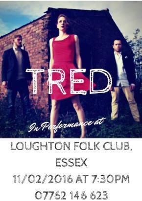 Tred - Loughton Folk Club