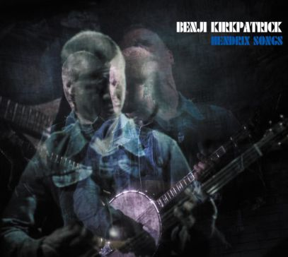 Benji Kirkpatrick play Hendrix – with Pete Thomas